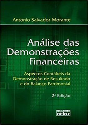 ANALISE DAS DEMONSTRACOES FINANCEIRAS: ANALISE DAS DEMONSTRACOES FINANCEIRA