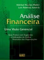 ANALISE FINANCEIRA - UMA VISAO GERENCIAL - COL. RESUMOS DE CONTABILIDADE