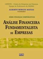 ANALISE FINANCEIRA FUNDAMENTALISTA DE EMPRESAS -SERIE FINANCAS CORPORATIVAS