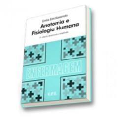 ANATOMIA E FISIOLOGIA HUMANA - ENFERMAGEM