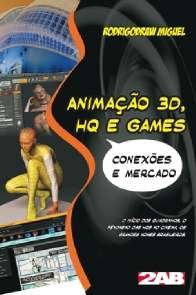 ANIMACAO 3D, HQ E GAMES