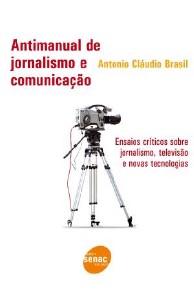 ANTIMANUAL DE JORNALISMO E COMUNICACAO