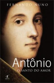 ANTONIO - O SANTO DO AMOR - COL.SANTOS