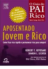 APOSENTADO JOVEM E RICO - COMO FICAR RICO RAPIDO E PERMANECER RICO PARA SEM