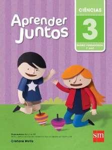 APRENDER JUNTOS - CIENCIAS - 3 ANO