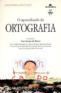 APRENDIZADO DA ORTOGRAFIA, O