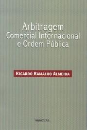 ARBITRAGEM COMERCIAL INTERNACIONAL E ORDEM PUBLICA