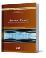 ARBITRO E ESTADO- INTERESSES DIVERGENTES