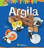 ARGILA - COL. BRINCAR COM ARTE