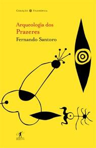 ARQUEOLOGIA DOS PRAZERES - COLECAO FILOSOFICA