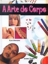 ARTE DO CORPO, A - COL.BODY ART