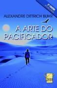 ARTE DO PACIFICADOR, A