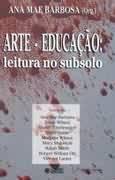 ARTE-EDUCACAO: LEITURA NO SUBSOLO