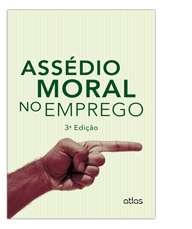 ASSEDIO MORAL NO EMPREGO
