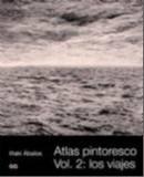 ATLAS PINTORESCO - VOL 2- LOS VIAJES