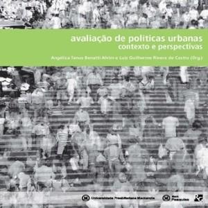 AVALIACAO DE POLITICAS URBANAS - CONTEXTO E PERSPECTIVAS