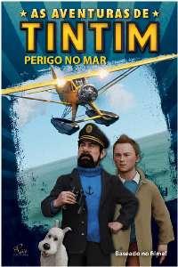 AVENTURAS DE TINTIM, AS - PERIGO NO MAR