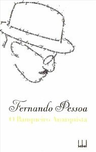 BANQUEIRO ANARQUISTA, O - COL. FERNANDO PESSOA