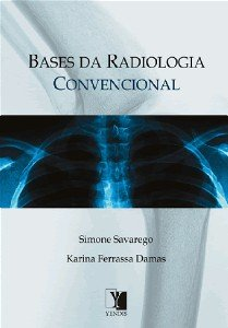 BASES DA RADIOLOGIA CONVENCIONAL
