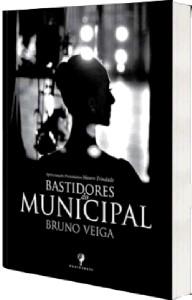 BASTIDORES DO MUNICIPAL - EDICAO DE LUXO