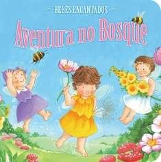 BEBES ENCANTADOS - AVENTURA NO BOSQUE