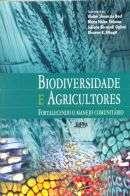 BIODIVERSIDADE E AGRICULTORES - FORTALECENDO O MANEJO COMUNITARIO