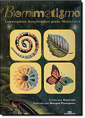 BIOMIMETISMO - INVENCOES INSPIRADAS PELA NATUREZA