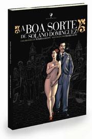 BOA SORTE DE SOLANO DOMINGUEZ, A