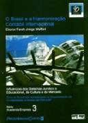 BRASIL E A HARMONIZACAO CONTABIL INTERNACIONAL, O