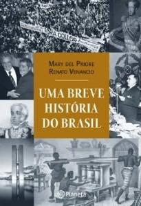 BREVE HISTORIA DO BRASIL, UMA