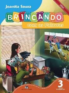 BRINCANDO COM AS PALAVRAS NOVO - 3 ANO