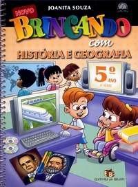 BRINCANDO COM HISTORIA E GEOGRAFIA - 5 ANO - 4 SERIE