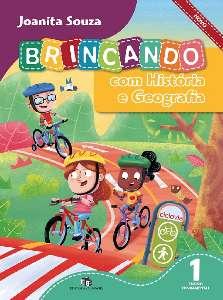 BRINCANDO COM HISTORIA E GEOGRAFIA NOVO - 1 ANO
