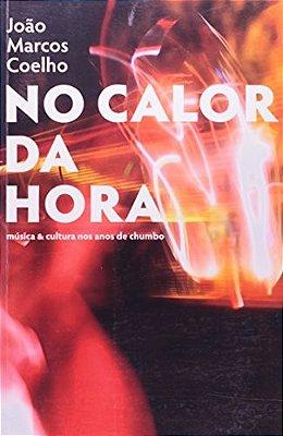 CALOR DA HORA, NO