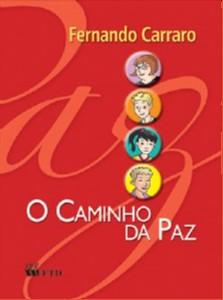 CAMINHO DA PAZ, O - ENSINO RELIGIOSO - 5 SERIE / 6 ANO