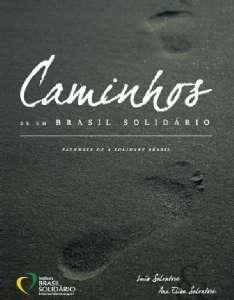 CAMINHOS DE UM BRASIL SOLIDARIO