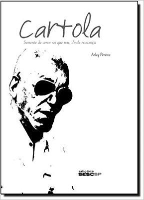 CARTOLA - SEMENTE DO AMOR SEI QUE SOU, DESDE NASCENCA
