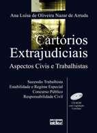 CARTORIOS EXTRAJUDICIAIS - ASPECTOS CIVIS E TRABALHISTAS