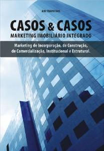 CASOS & CASOS - MARKETING IMOBILIARIO INTEGRADO