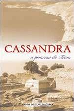 CASSANDRA - A PRINCESA DE TROIA