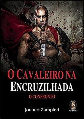 CAVALEIRO NA ENCRUZILHADA, O