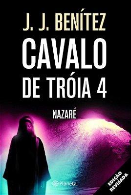 CAVALO DE TROIA - VOL 4 - NAZARE
