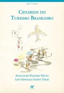 CENARIOS DO TURISMO BRASILEIRO - SERIE TURISMO