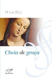 CHEIA DE GRACA