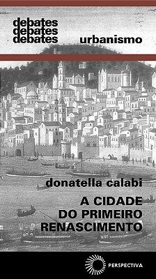 CIDADE DO PRIMEIRO RENASCIMENTO, A