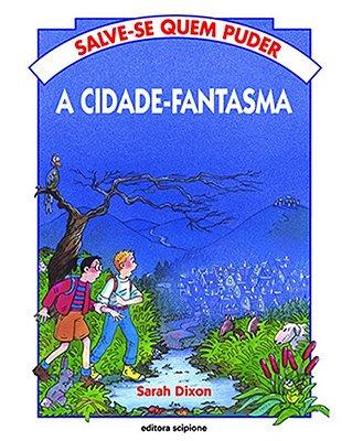 CIDADE FANTASMA, A