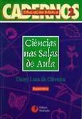 CIENCIAS NAS SALAS DE AULA - VOL. 2 - COL. CADERNOS EDUCACAO BASICA