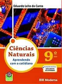 CIENCIAS NATURAIS - APRENDENDO COM O COTIDIANO - 9 ANO