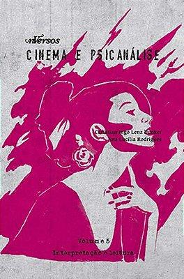 CINEMA E PSICANALISE - VOL. 5 - HISTORIA, GENERO E SEXUALIDADE