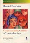 CINZA DAS HORAS, A - CARNAVAL - O RITMO DISSOLUTO